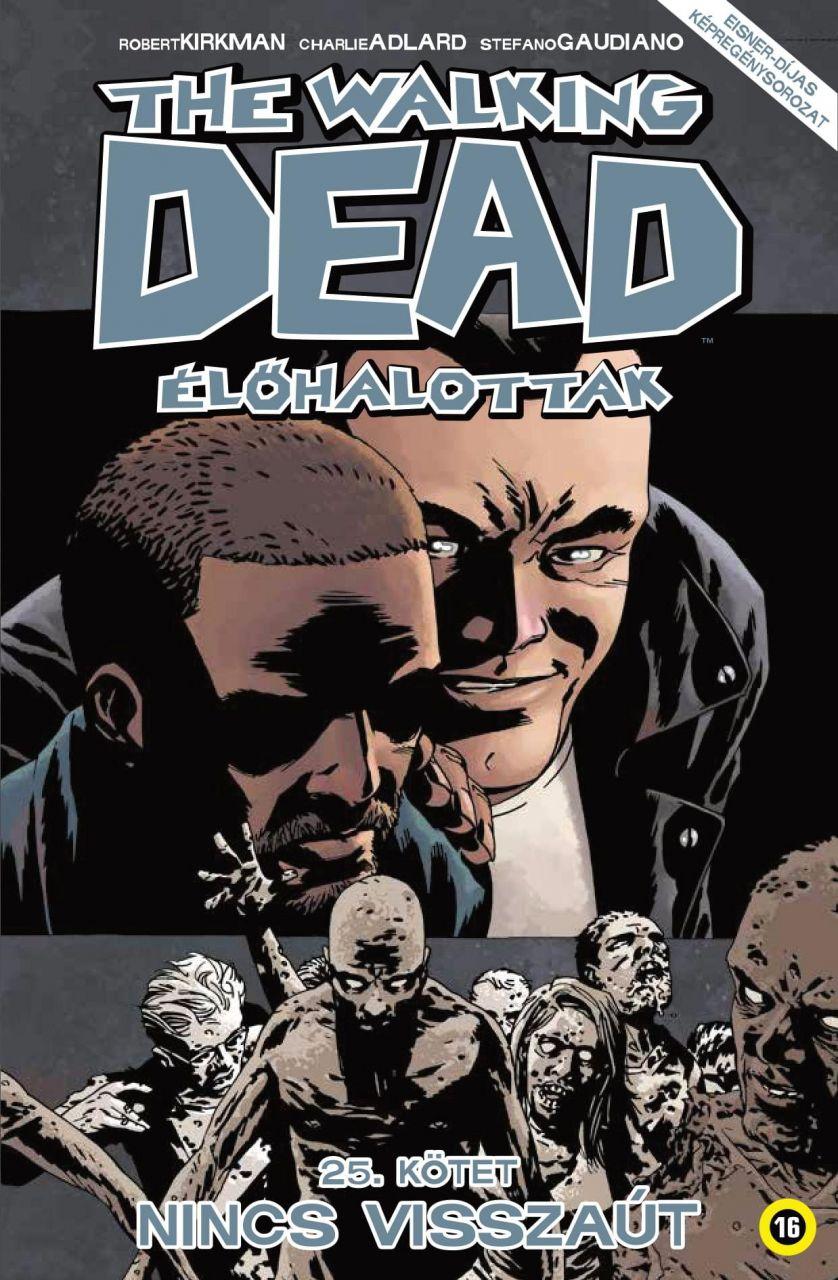 Walking Dead 25 - Nincs visszaút