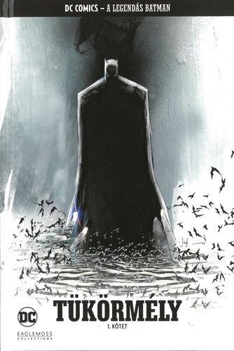 A Legendás Batman 31.: Tükörmély 1. kötet