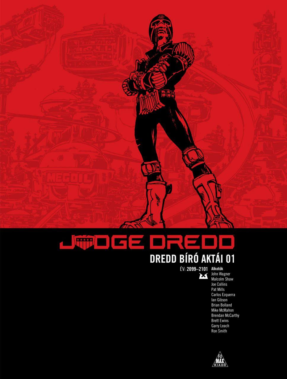 Judge Dredd - Dredd bíró aktái 01 keménytáblás képregény