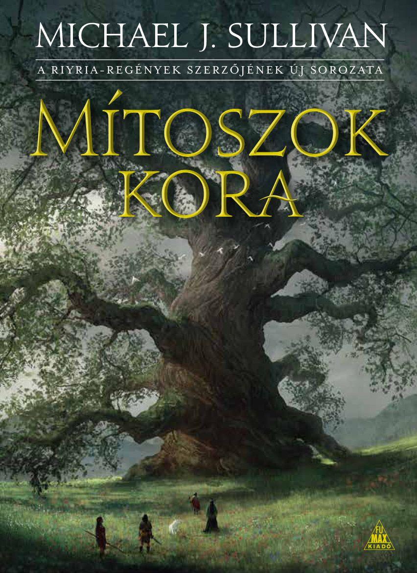Mítoszok kora (Az első birodalom legendái 1.)
