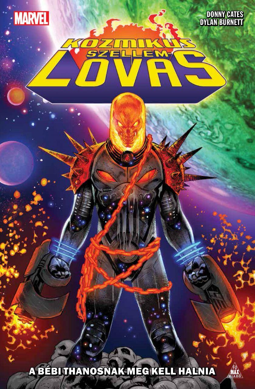 Kozmikus Szellemlovas - A bébi Thanosnak meg kell halnia keménytáblás képregény