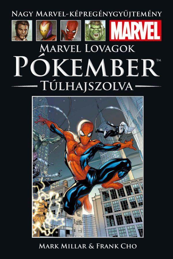 Nagy Marvel Képregénygyűjtemény 63.: Marvel Lovagok - Pókember: Túlhajszolva
