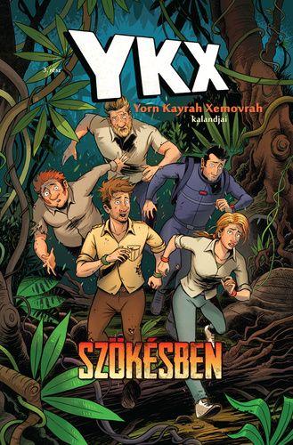 YKX - Yorn Kayrah Xemovrah kalandjai 3: Szökésben