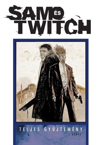 SAM és TWITCH – Teljes gyűjtemény 2. kötet