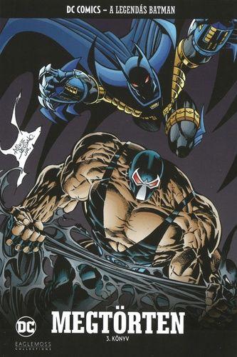 A Legendás Batman 42.: Megtörten (Knightfall) 3. rész