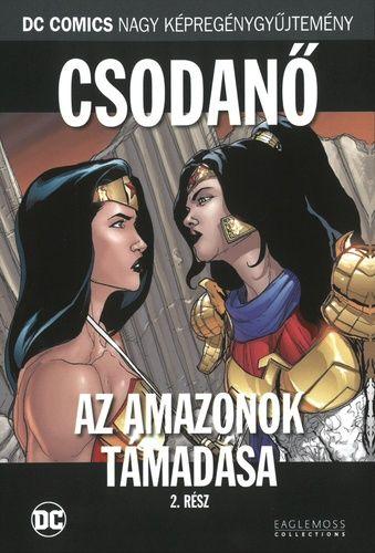Csodanő: Az amazonok támadása! második rész (DC 100)