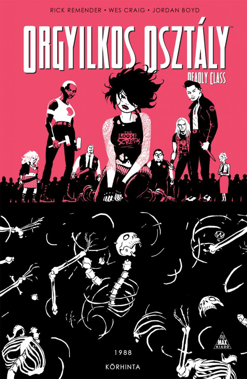 Orgyilkos osztály - Deadly Class 5.: Körhinta keménytáblás képregény