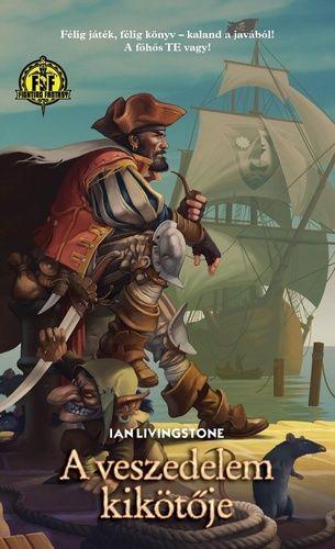 Ian Livingstone: A veszedelem kikötője