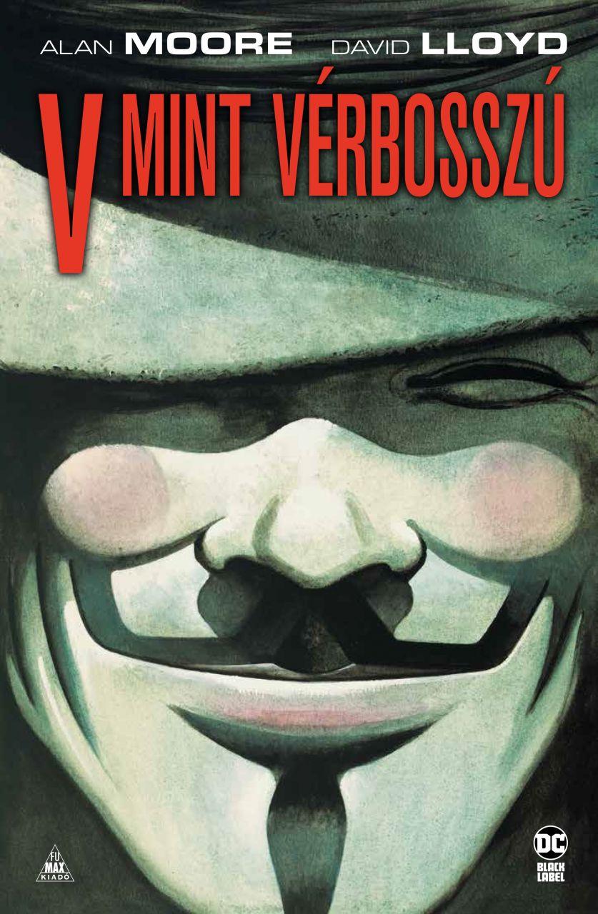 Alan Moore: V mint Vérbosszú keménytáblás képregény (új kiadás)