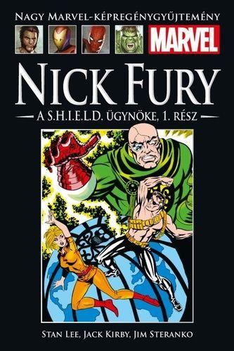 Nagy Marvel Képregénygyűjtemény 82.: NICK FURY, A S.H.I.E.L.D. ÜGYNÖKE, 1. RÉSZ