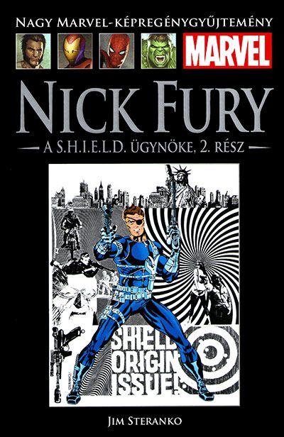 Nagy Marvel Képregénygyűjtemény 83.: NICK FURY, A S.H.I.E.L.D. ÜGYNÖKE, 2. RÉSZ