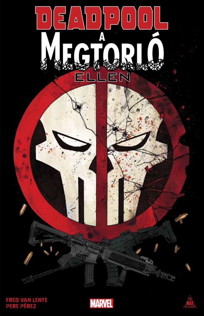 SZÉPSÉGHIBÁS Deadpool A Megtorló ellen keménytáblás képregény