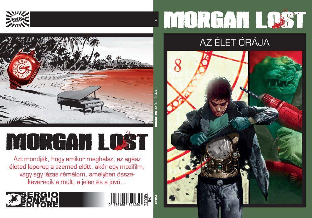 Morgan Lost 5 - Az élet órája puhatáblás képregény