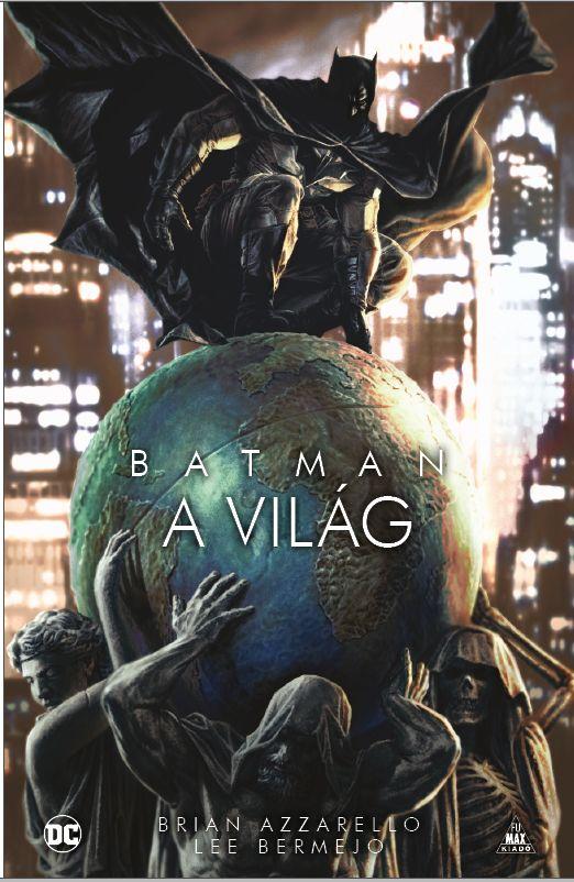 Batman: A világ keménytáblás képregény antológia