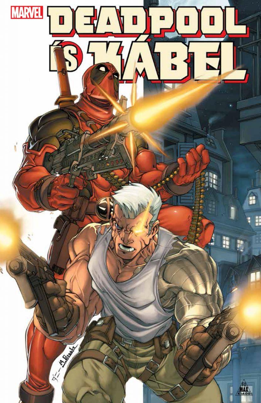 Deadpool és Kábel keménytáblás képregény