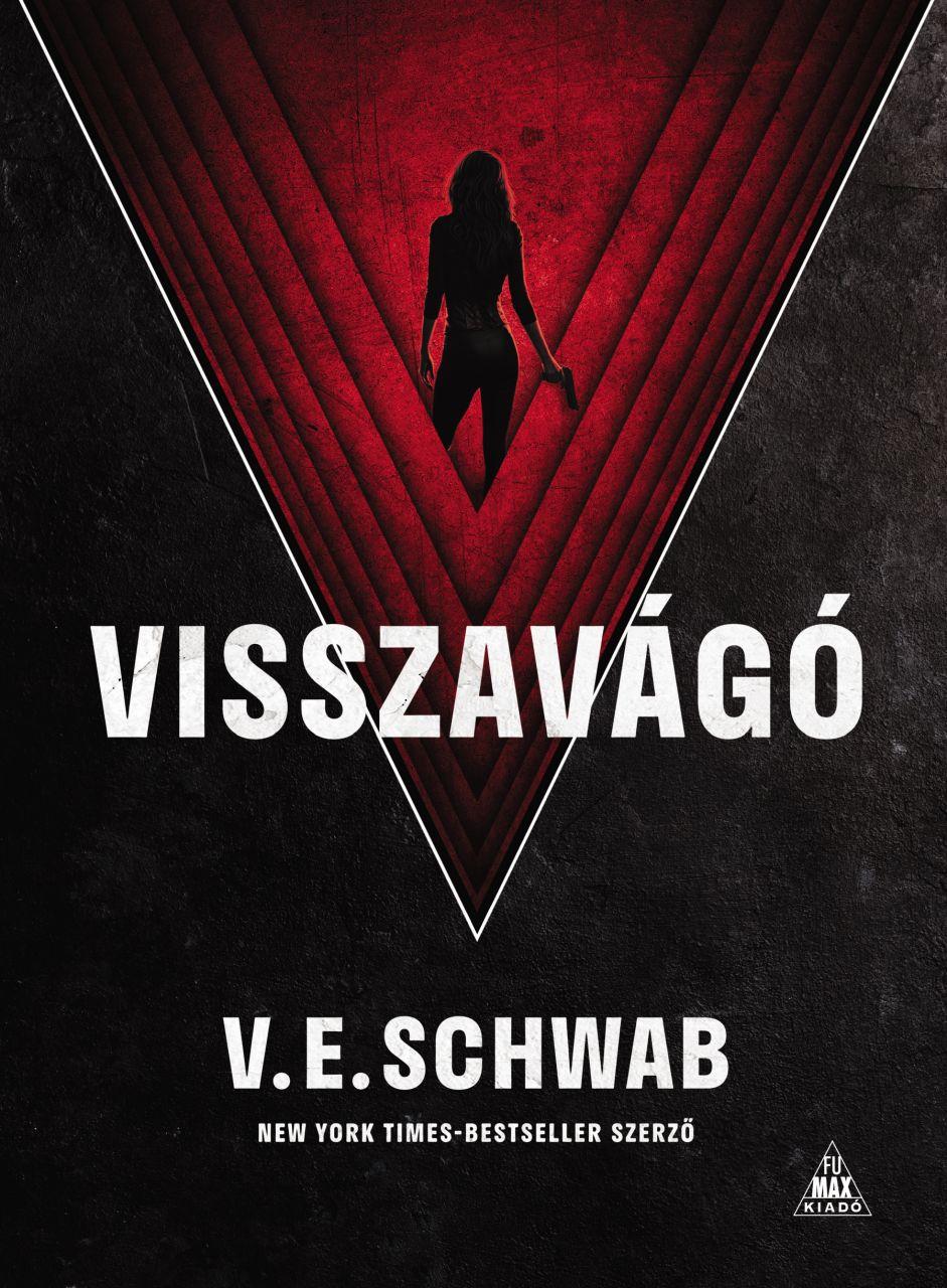 V. E. Schwab: Visszavágó regény