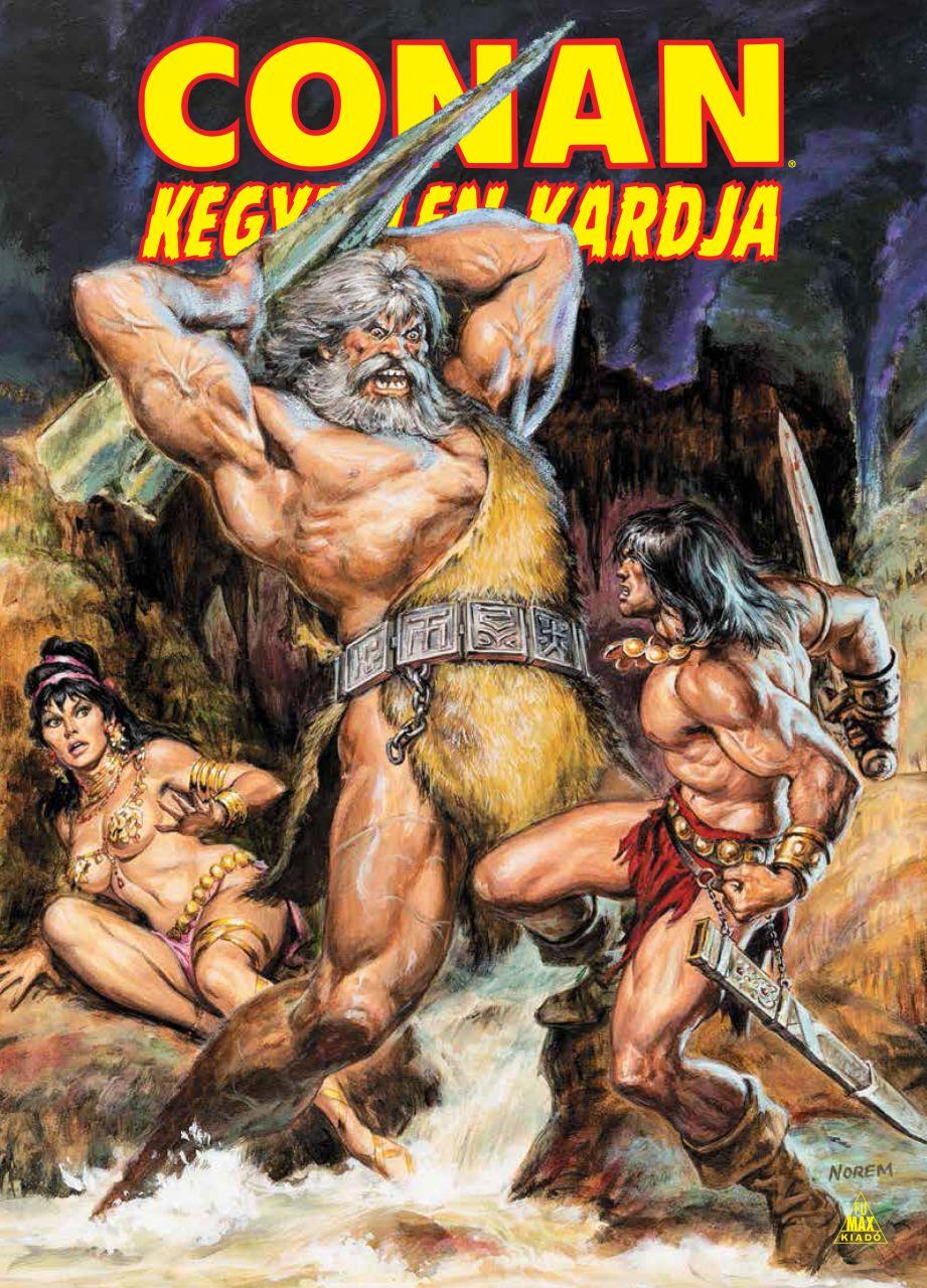 Conan kegyetlen kardja 4. keménytáblás képregény előrendelés